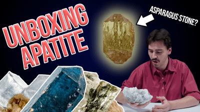 Deceptive Gemstones | Unboxing Apatite