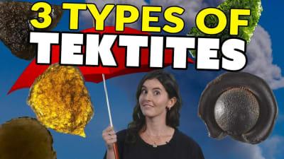 Beyond Moldavite: Weird Tektites - Australite, Georgiaite & More!