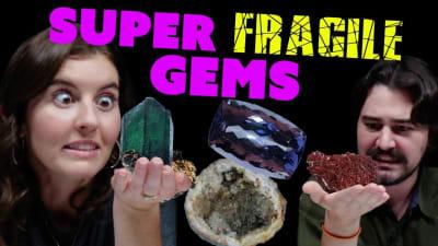 Most Fragile Gems | Selenite, Maxixe & More!